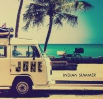 JUNE - INDIAN SUMMER