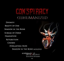 Conspiracy - Dehumanized